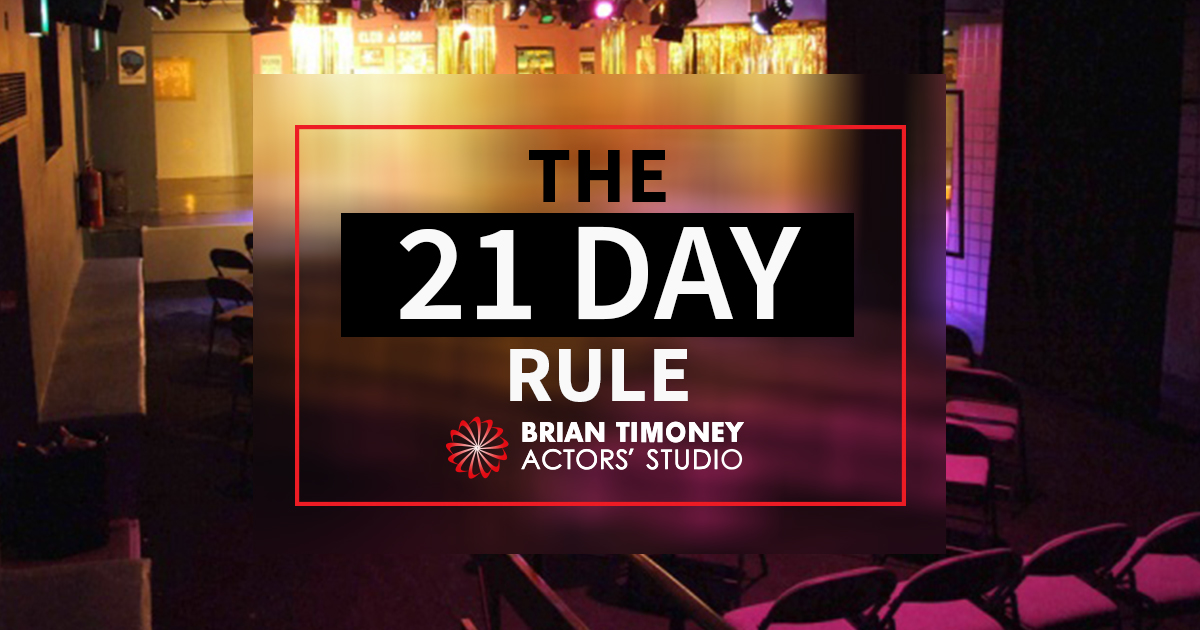 21 Rules Of Success: How To Create Your Own Acting Habits