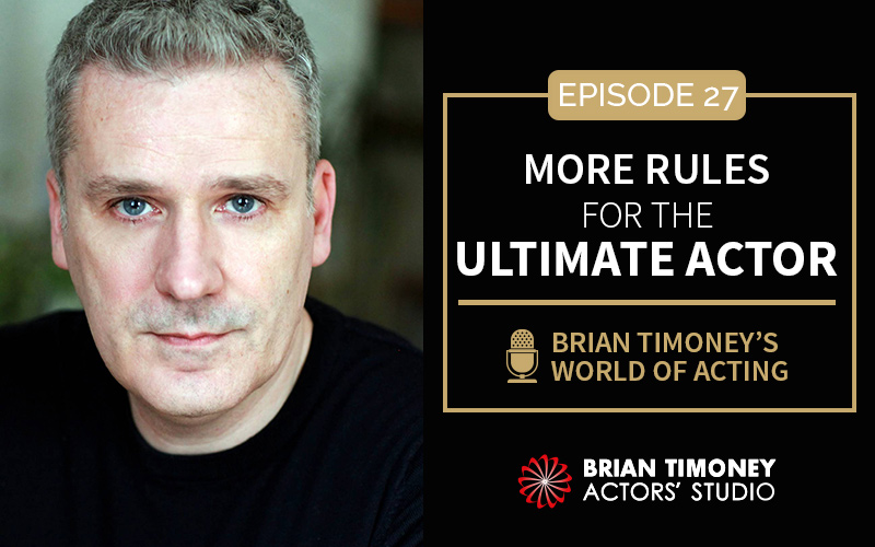 Episode 27: More rules for the Ultimate Actor