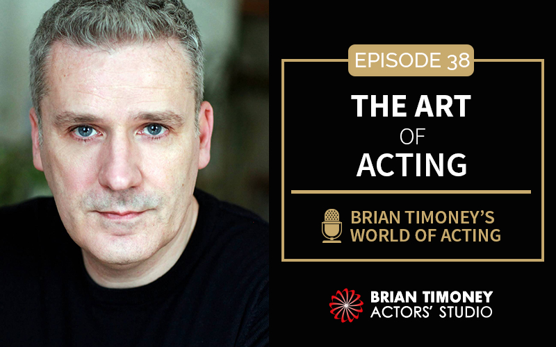 Episode 38: The art of acting