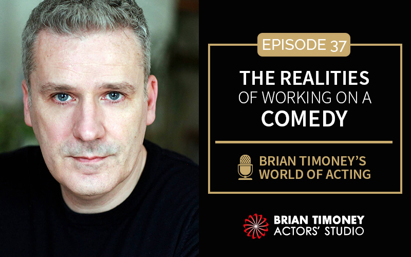 Episode 37: The realities of working on a comedy