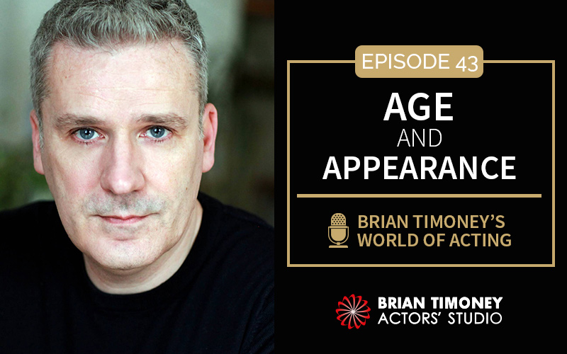 Episode 43: The impact of age and appearance in acting