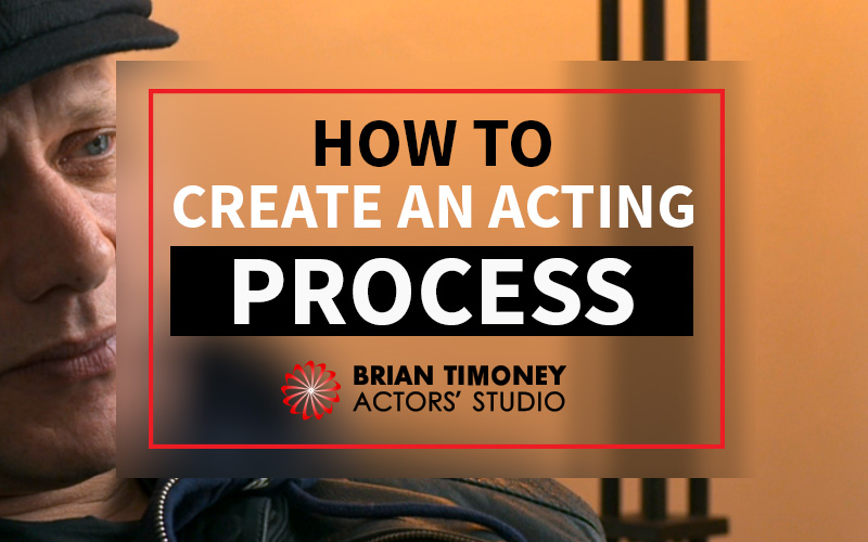 How to Create An Acting 'Process'