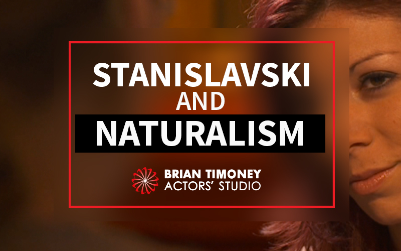Stanislavski and Naturalism - A Short History