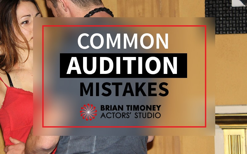 5-Common-Audition-Mistakes-Actors-Make