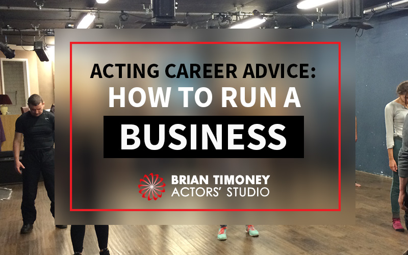 Acting-Career-Advice-How-to-Run-a-Business
