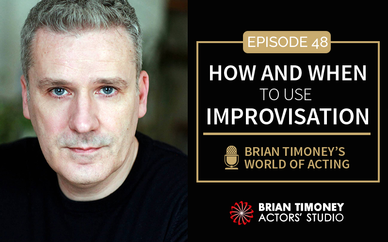 Episode 48: How and When to Use Improvisation