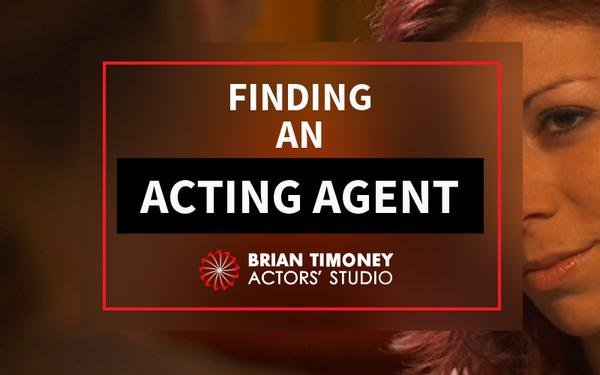 Find an acting agent