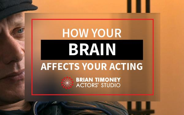 brain and acting