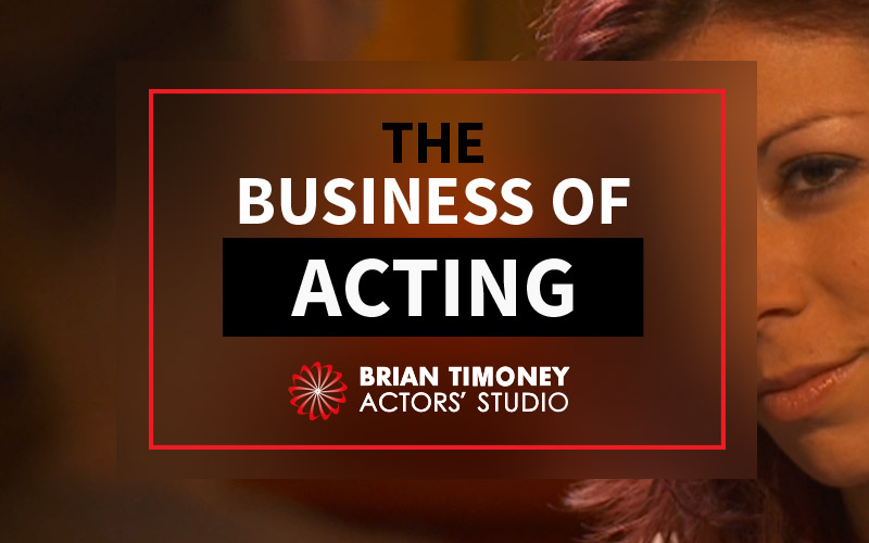 the-business-of-acting