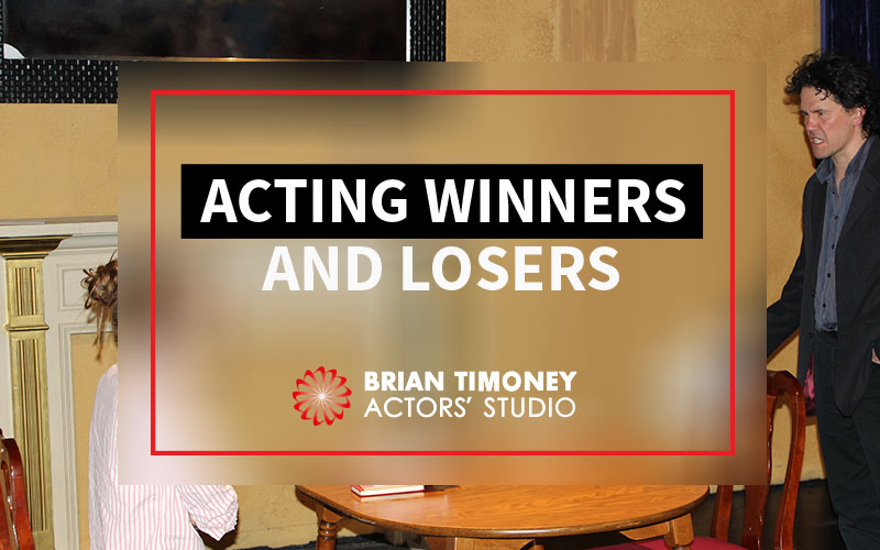 Acting winners and losers