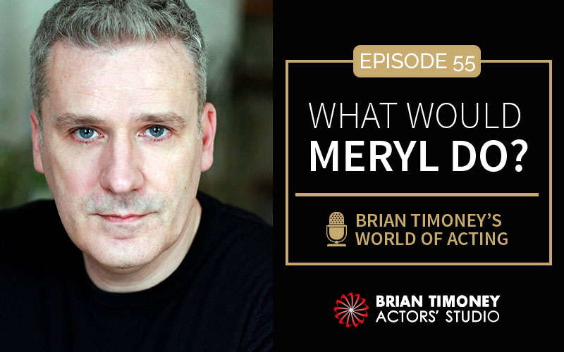 Episode 55: What would Meryl do?