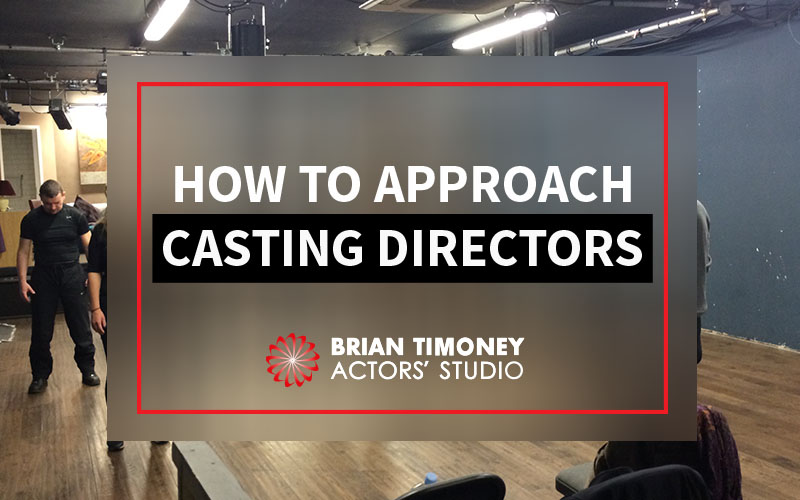 approaching casting directors