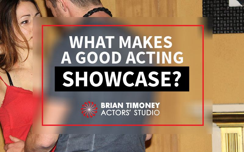 good acting showcase