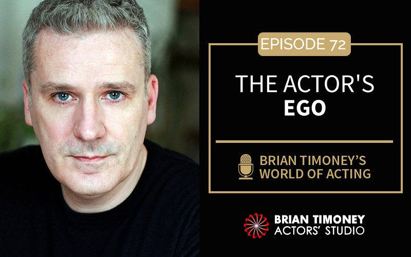 Episode 72: The Actors Ego