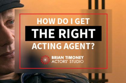 getting the right acting agent