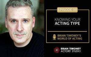 Episode 98: Knowing Your Acting Type